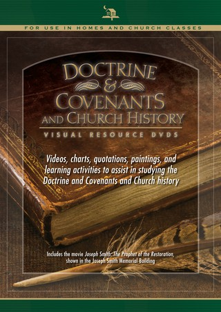 Doctrine and Covenants and Church History Visual Resource DVDs