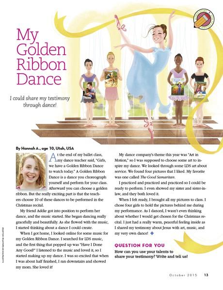 My Golden Ribbon Dance