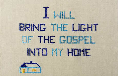 "Cross-stitch of ""I will bring the light of the gospel into my home"""