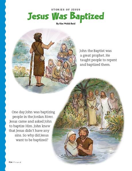 Jesus Was Baptized, 1